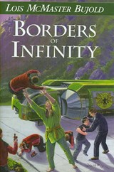 Borders of Infinity | Lois McMaster Bujold |