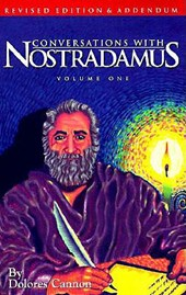 Conversations With Nostradamus | Dolores Cannon |