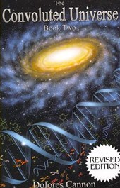The Convoluted Universe Book Two | Dolores Cannon |