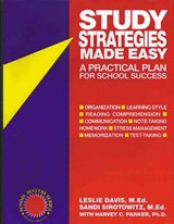 Study Strategies Made Easy | Davis, Leslie ; Sirotowitz, Sandi ; Parker, Harvey C. |