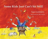 Some Kids Just Can't Sit Still | Sam Goldstein |