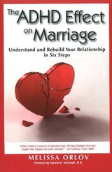 The ADHD Effect on Marriage | Melissa Orlov |