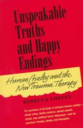 Unspeakable Truths and Happy Endings | Rebecca Coffey |