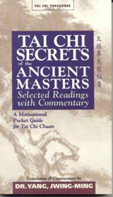 Tai Chi Secrets of the Ancient Masters | Jwing-Ming Yang |