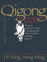 Qigong, the Secret of Youth | Jwing-Ming Yang |