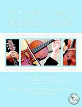 The Ultimate Guide to Wedding Music [With CD]
