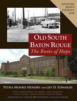 Old South Baton Rouge | Petra Munro Hendry |