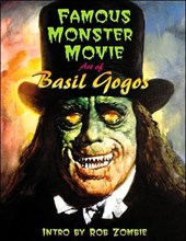 Famous Monster Movie Art Of Basil Gogos |  |