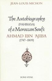 The Autobiography of a Moroccan Sufi, Ibn Ajiba