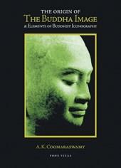 The Origin of the Buddha Image & Elements of Buddhist Iconography