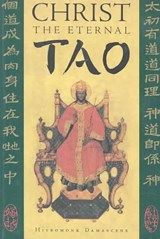 Christ the Eternal Tao | Hieromonk Damascene |