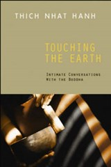 Touching the Earth | Thich Nhat Hanh |