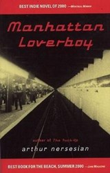 Manhattan Loverboy | Arthur Nersesian |