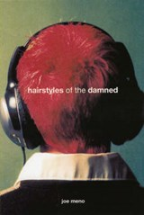 Hairstyles Of The Damned | Joe Meno |