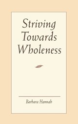 Striving Towards Wholeness | Barbara Hannah |