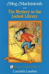Meg Mackintosh and the Mystery in the Locked Library | Lucinda Landon |
