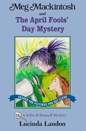 Meg Mackintosh and the April Fools' Day Mystery