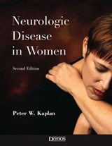 Neurologic Disease in Women | Peter W. Kaplan |