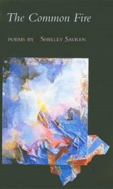 The Common Fire | Shelley Savren |