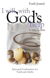 I Will, with God's Help Youth Journal | Mary Lee Wile |