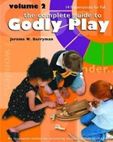 The Complete Guide To Godly Play | Jerome W. Berryman |