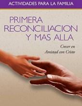 Primera Reconciliacion y Mas Alla (First Reconciliation and Beyond Family Activity Book-Spanish)