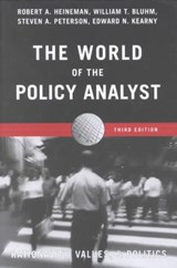 The World of the Policy Analyst | Robert A. Heineman; William T. Bluhm; Steven A. Peterson; Edward N. Kearny |