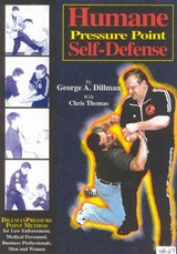 Humane Pressure Point Self-Defense | Dillman, George A. ; Thomas, Chris |