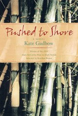 Pushed to Shore | Kate Gadbow |