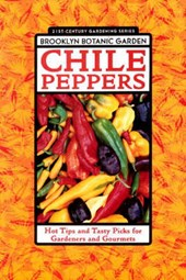 Chile Peppers | Brooklyn Botanic Garden |
