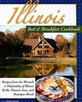 Illinois Bed & Breakfast Cookbook | Becky LeJeune |