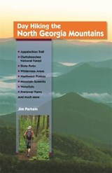 Day Hiking the North Georgia Mountains | Jim Parham |