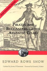 Pirates and Buccaneers of the Atlantic Coast | Edward R. Snow |
