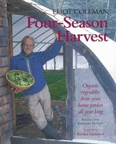 Four-Season Harvest | Eliot Coleman |