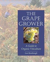 The Grape Grower | Lon Rombough |