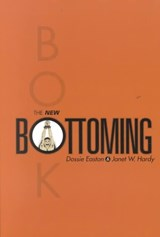 The New Bottoming Book | Hardy, Janet W. ; Easton, Dossie |