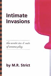 Intimate Invasion | M. R. Strict |