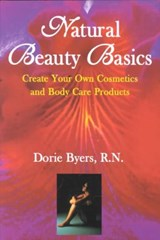 Natural Beauty Basics | Dorie Byers |