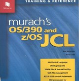 Murach's Os/390 and Z/OS JCL | Menendez, Raul ; Lowe, Doug |