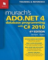 Murach's ADO.NET 4 Database Programming With C# | Boehm, Anne ; Mead, Ged |