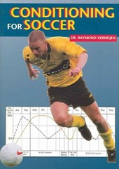 The Complete Handbook of Conditioning for Soccer