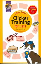 Clicker Training for Cats | Karen Pryor |