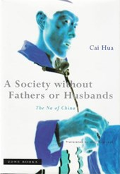 A Society without Fathers or Husbands - The Na of China