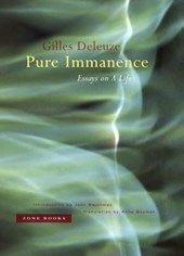 Pure Immanence - Essays on a Life