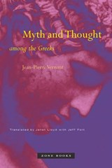 Myth and Thought Among the Greeks | Jean-Pierre Vernant |