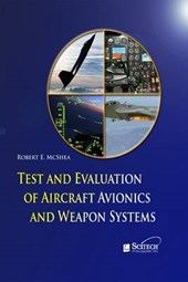 Test and Evaluation of Aircraft Avionics and Weapon Systems | Robert B. McShea |