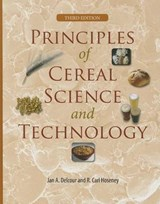 Principles of Cereal Science and Technology | Jan A Delcour; R Carl Hoseney |
