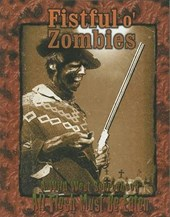 Fistful O' Zombies