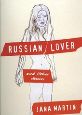 Russian Lover and Other Stories