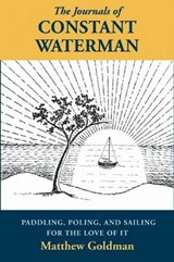 The Journals of Constant Waterman | Matthew Goldman |